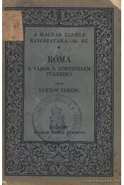 Róma a város a történelem tükrében - Régikönyvek