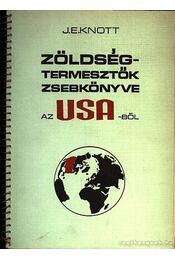 Zöldségtermesztők zsebkönyve az USA-ból - Régikönyvek