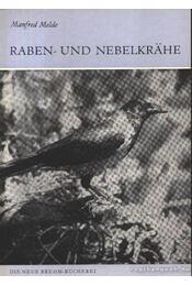 Raben- und Nebelkrahe (Kormos- és dolmnyo varjú) - Régikönyvek