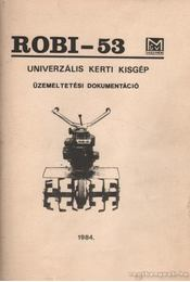 ROBI-53 univerzális kerti kisgép - Régikönyvek