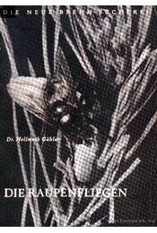 Die Raupenfliegen (Fürkészlegyek) - Régikönyvek