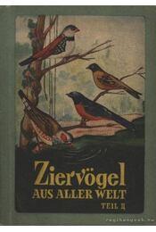 Ziervögel aus aller Welt Teil II. - Régikönyvek