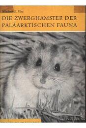Die Zwerghamster der Palaarktischen Fauna - Régikönyvek