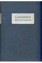 Radiokémiai praktikum - Régikönyvek