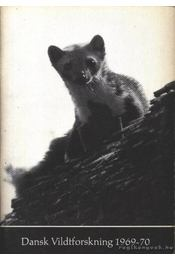 Dansk Vildtforskning 1969-70 - Régikönyvek