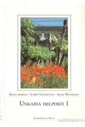 Unkaria helposti 1 - Vecsernyés Ildikó, Markus, Kaija, Wichmann, Irene - Régikönyvek