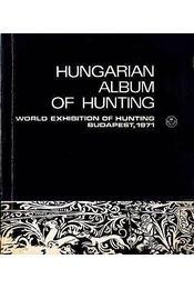 Hungarian Album of Hunting (Magyar vadászati album) - Régikönyvek