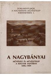 A nagybányai művészet és művésztelep a magyar sajtóban 1896-1909 - Régikönyvek