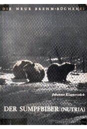 Der Sumpfbiber (Nutria) - Régikönyvek