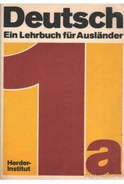 Deutsch - Ein Lehrbuch für Auslander - Teil 1 a - Régikönyvek