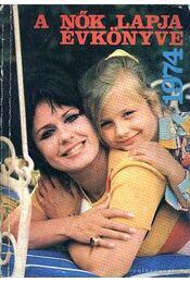 A Nők Lapja évkönyve 1974. - Régikönyvek