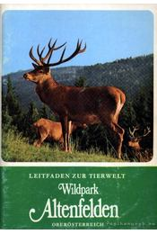 Wildpark Altenfelden, Oberösterreich - Régikönyvek