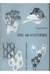 Die Moostiere (A Mohaállatok) - Régikönyvek