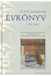 50 éves jubileumi évkönyv 1952-2002 - Állatgyógyászati Oltóanyag-, Gyógyszer- és Takarmányellenőrző Intézet - Régikönyvek