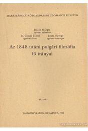 Az 1848 utáni polgári filozófia fő irányai - Gondi József, Rezső Margit, Jenesi György - Régikönyvek