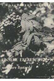 Unsere Ebereschen und ihre Bastarde - Régikönyvek