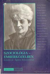 Szociológia - emberközelben - Hanák Katalin, Neményi Mária - Régikönyvek