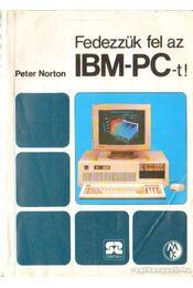 Fedezzük fel az IBM-PC-t - Régikönyvek