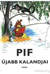 Pif újabb kalandjai - Régikönyvek