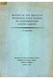 Review of the Miocene Wounded Knee Faunas of Southwestern South Dakota - Régikönyvek