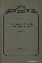 Villamosság és rádió a gyakorlatban I-II. rész - Régikönyvek