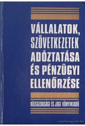 Vállalatok, szövetkezetek adóztatása és pénzügyi ellenőrzése - Adler Vilmos - Régikönyvek