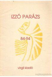 Izzó parázs 84-94 - Kozma György, Vető János, Menyhárt Jenő, Víg Mihály - Régikönyvek