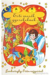 Esti mesék gyerekeknek - Régikönyvek