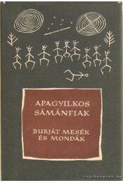 Apagyilkos sámánfiak - Régikönyvek