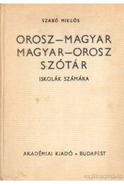 Orosz-magyar magyar-orosz szótár iskolák számára - Régikönyvek