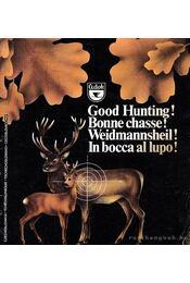 Good Hunting! (Jó vadászatot!) - Régikönyvek