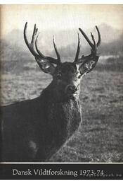 Dansk Vildtforskning 1973-74 - Régikönyvek