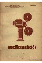 Moziüzemeltetés I-II. - Régikönyvek