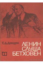 Lenin Beethoven hallgatása közben (bolgár nyelvű) - Régikönyvek