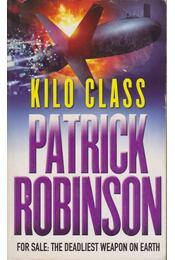 Kilo Class - Patrick Robinson - Régikönyvek