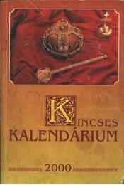 Kincses kalendárium 2000 - Régikönyvek