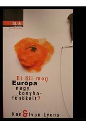 Ki öli meg Európa nagy konyhafőnökeit? - Régikönyvek