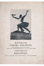 Kisfaludi Strobl Zsigmond gyűjteményes kiállítása - Kisfaludi Strobl Zsigmond - Régikönyvek