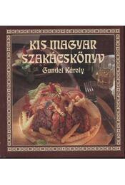 Kis magyar szakácskönyv - Régikönyvek