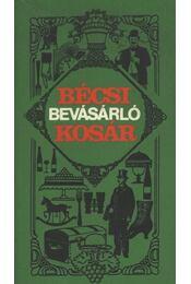 Bécsi bevásárló kosár - Kiss Csaba, Bóta Gábor - Régikönyvek