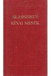 Klasszikus kínai mesék - Régikönyvek