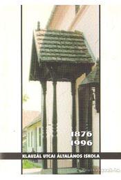 Klauzál utcai Általános Iskola 1876-1996 - Régikönyvek