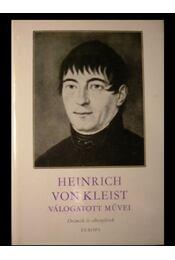 Heinrich von Kleist válogatott művei - Régikönyvek