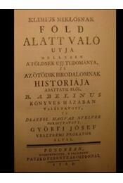 Klimius Miklósnak föld alatt való útja - Régikönyvek