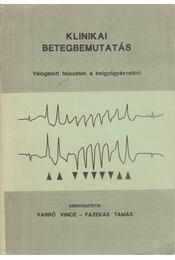 Klinikai betegbemutatás - Régikönyvek