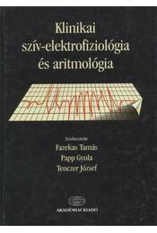 Klinikai szív-elektrofiziológia és aritmológia - Régikönyvek