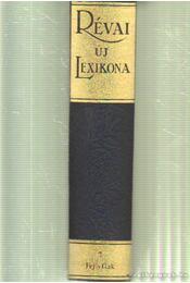 Révai Új Lexikona 7. kötet (Fej-Gak) - Kollega Tarsoly István - Régikönyvek