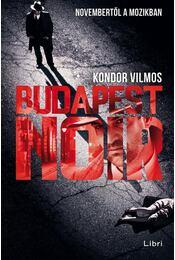 Budapest Noir - Kondor Vilmos - Régikönyvek