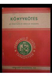 Könyvkötés - Régikönyvek
