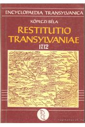 Restutio Transylvaniae 1712 - Köpeczi Béla - Régikönyvek